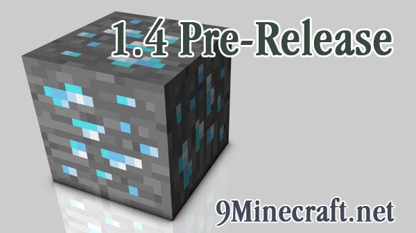 https://img.9minecraft.net/Minecraft-1.4-Pre-release.jpg