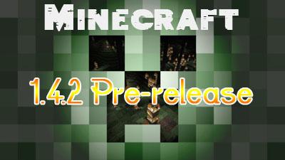 https://img.9minecraft.net/Minecraft-1.4.2-Pre-release.jpg