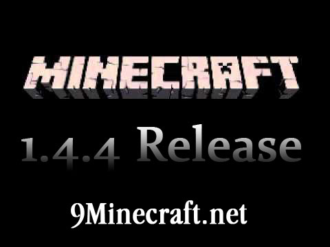 http://img.9minecraft.net/Minecraft-1.4.4.jpg