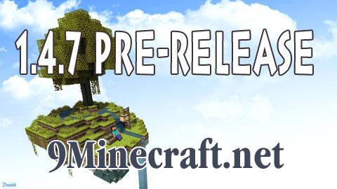 https://img.9minecraft.net/Minecraft-1.4.7-Pre-release.jpg