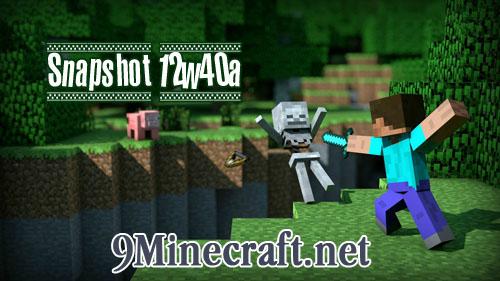 https://img.9minecraft.net/Minecraft-Snapshot-12w40a.jpg