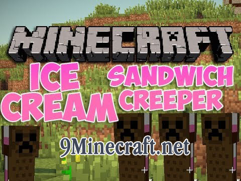 The-Ice-Cream-Sandwich-Creeper-Mod.jpg