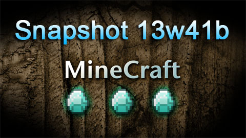 https://img.9minecraft.net/Snapshot/snapshot-13w41b.jpg