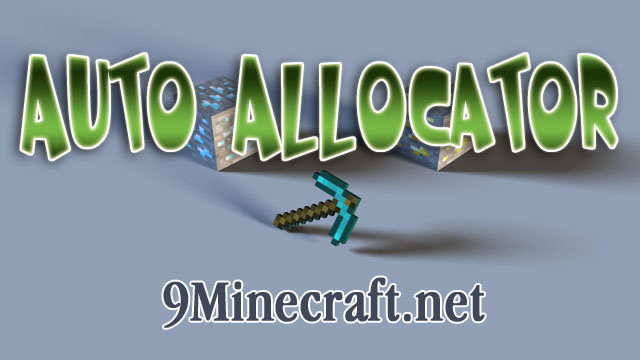 https://img.9minecraft.net/Tool/Auto-Allocator-Tool.jpg